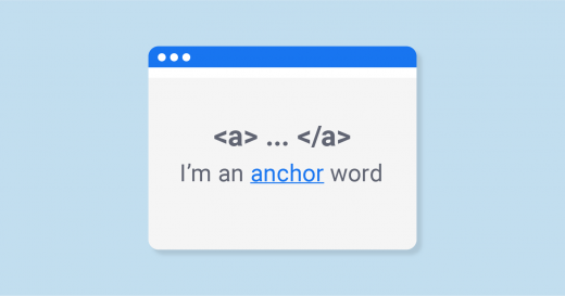 The Meaning of Anchor Text and How to Use Anchors In Your SEO Strategy