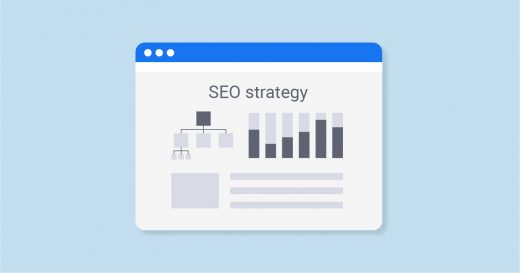 What is SEO Strategy and How to Create It Properly?