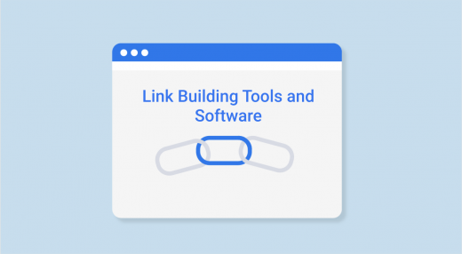 A Guide to Essential Link Building Tools and Software