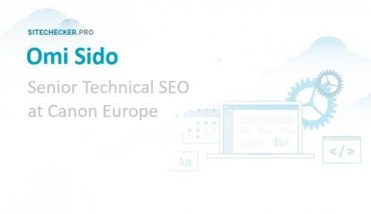SEO tips from Omi Sido, Senior Technical SEO at Canon Europe