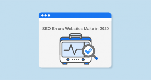 SiteChecker Research: the Most Common SEO Errors Websites Make in 2020