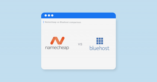 Namecheap vs Bluehost: Which Is the Best Host for Your Needs in 2021?