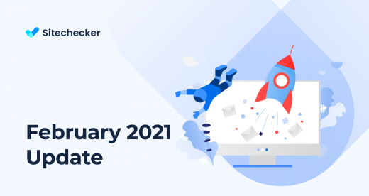 What's New in Sitechecker (February 2021)