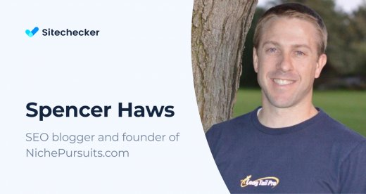 SEO Tips from Spencer Haws, SEO Blogger and Founder of NichePursuits.com