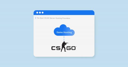 Best Counter Strike Go Server Hosting for 2021