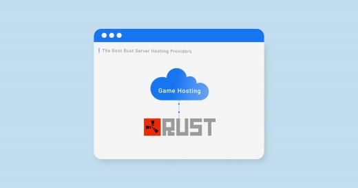 Best Rust Servers Hosting Providers in 2021