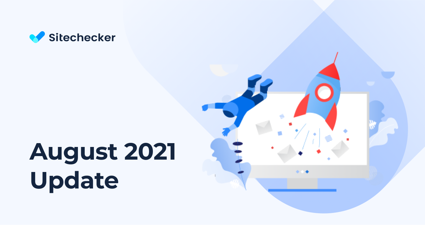 What's New in Sitechecker (August 2021)